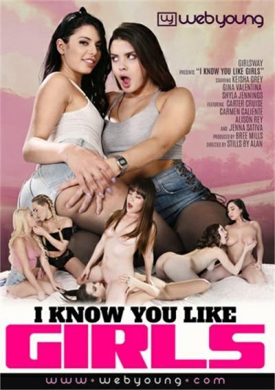 I Know You Like Girls