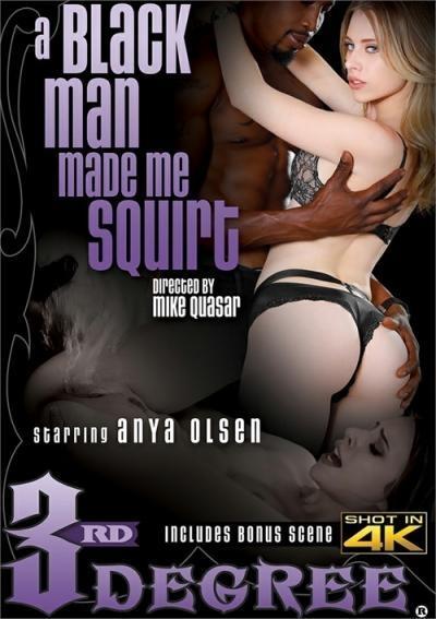 A Black Man Made Me Squirt