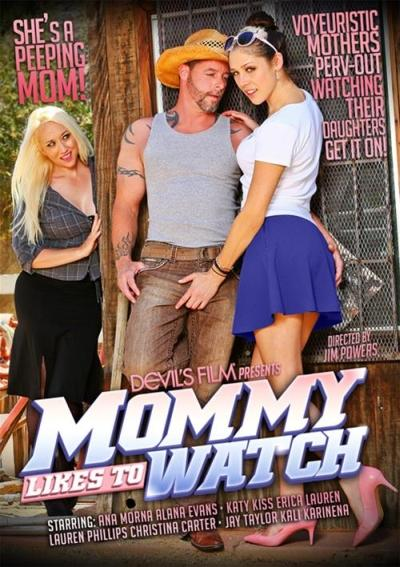 Mommy Likes To Watch