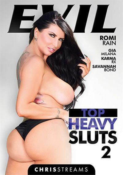 Top Heavy Sluts 2