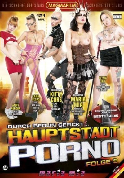 Hauptstadt Porno Folge 9: Durch Berlin gefickt...