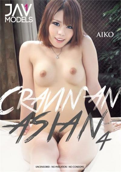 Cravin' An Asian 4
