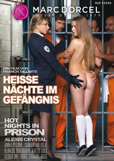Screens: Heisse Nächte im Gefängnis