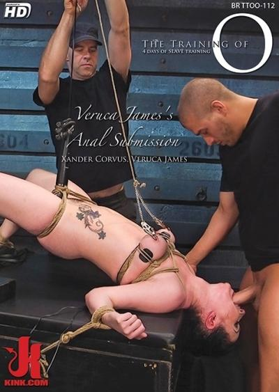 The Training Of O - Veruca James's Anal Submission