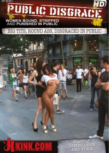 Public Disgrace: Big Tits, Round Ass, Disgraced In Public