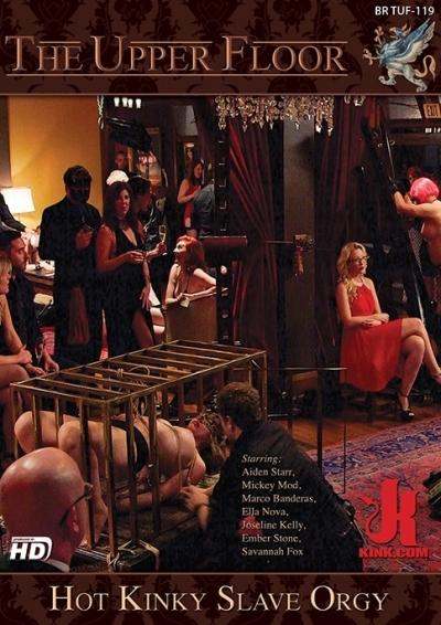 The Upper Floor: Hot Kinky Slave Orgy