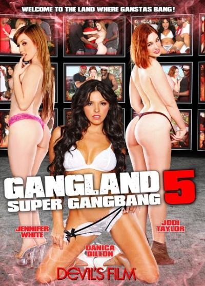Gangland: Super Gang Bang 5