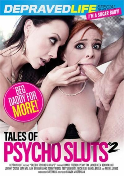 Tales Of Psycho Sluts #2