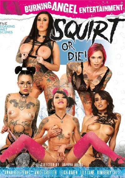 Squirt Or Die!