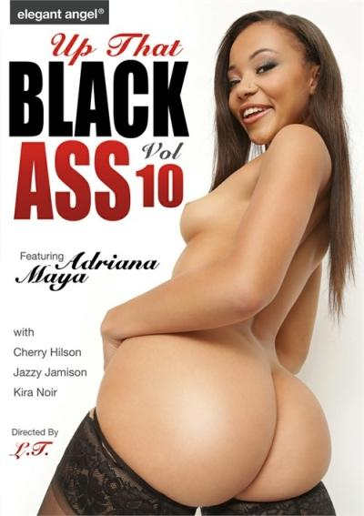 Up That Black Ass Vol. 10