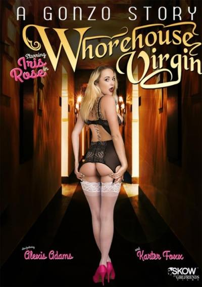 A Gonzo Story: Whorehouse Virgin